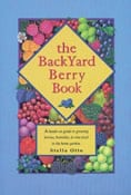 Backyard Berry Book | Backyard Orchardist by Stella Otto (Review)