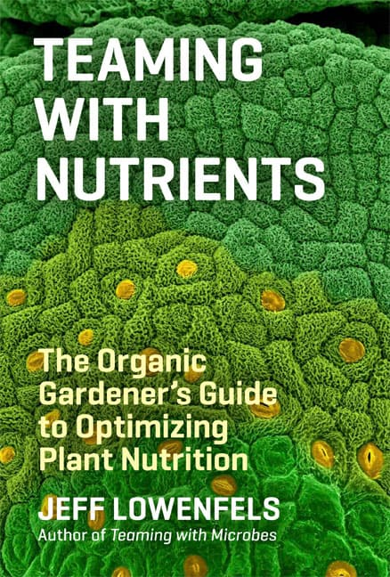 Teaming With Nutrients by Jeff Lowenfels (Review)